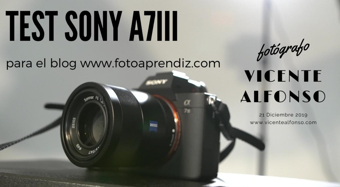 Prueba de equipo Sony A7III por Vicente Alfonso